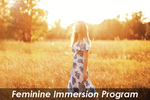 Feminine Immersion Program